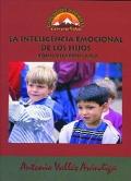 La inteligencia emocional de los hijos. Cómo desarrollarla.