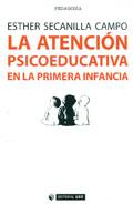 La atención psicoeducativa en la primera infancia