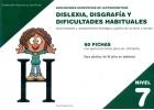 Dificultades específicas de lectoescritura: dislexia, disgrafía y dificultades habituales. Nivel 7