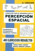 Ejercicios para el desarrollo de la percepción espacial. 400 ejercicios resueltos