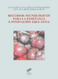 Recursos tecnológicos para la enseñanza e innovación educativa.