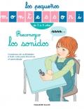 Reconozco los sonidos. Los pequeños Montessori de 3 a 6 años