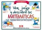 Ven, juega y descubre las matemáticas. Actividades fáciles para niños pequeños.