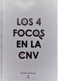 Los 4 focos en la CNV