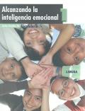 Alcanzando la inteligencia emocional 1. Secundaria.