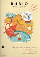 Rubio el arte de aprender. Matemáticas con ábaco 4. Números del 1000 al 9999. Sumas equivalencias.