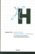 Grafología estructural y dinámica. La interpretación psicológica de los signos gráficos por zonas.