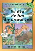 El día de los dinosaurios. La historia de La Tierra en cómic. Volumen 3.