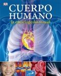 El cuerpo humano. La enciclopedia visual.