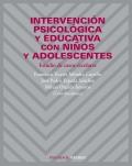 Intervención Psicológica y Educativa con Niños y Adolescentes. Estudio de casos escolares