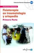 Fisioterapia en traumatología y ortopedia. Primera parte