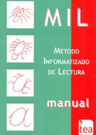 MIL ( Método informatizado de lectura ) de PROLEC-R: batería de evaluación de los procesos lectores, Revisada.