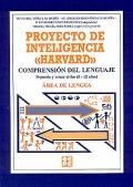Proyecto de inteligencia Harvard. Comprensión del lenguaje. Segundo y tercer ciclos ( 8 - 12 años ). Área de lengua.
