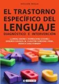 El trastorno específico del lenguaje. Diagnóstico e intervención