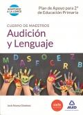 Audición y lenguaje. Programación didáctica. Cuerpo de maestros. Plan de Apoyo para 2º de educación Primaria.