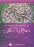 El cultivo y la elaboración de las Flores de Bach