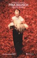 Pina Bausch. danza-teatro