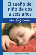 El sueño del niño de dos a seis años sin lagrimas.