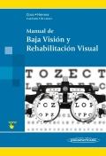 Manual de baja visión y rehabilitación visual.