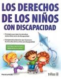 Los derechos de los niños con discapacidad.