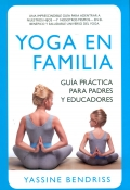 Yoga en familia. Guía práctica para padres y educadores