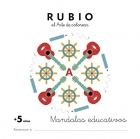 Mandalas educativos + 5 años Rubio el arte de colorear