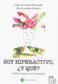 Soy hiperactivo, ¿y que? TDAH, constructo de personalidad