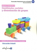 Habilidades sociales y dinamización de grupos. Educación infantil.