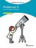 Problemas 12. Santillana Cuadernos. 5º Primaria