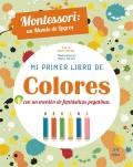 Mi primer libro de colores con un montón de pegatinas fantásticas