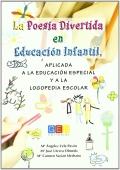La poesía divertida en educación infantil aplicada a la educacion especial y la logopedia escoalar
