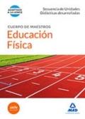 Educación física. Secuencia de unidades didácticas desarrolladas. Cuerpo de maestros.