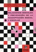 Relaciones sociales y prevención de la inadaptación social y escolar