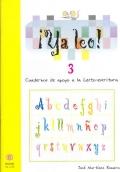 ¡Ya leo! 3 Cuadernos de apoyo a la lecto-escritura Silabas directas: p-s-l