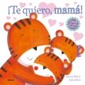 ¡Te quiero, mamá! Amor en cada página.