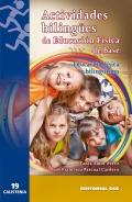 Actividades bilingües de educación física de base. Educación física y bilingüismo.