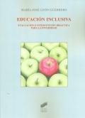 Educación inclusiva. Evaluación e intervención didáctica para la diversidad.