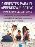Ambientes para el aprendizaje activo. Compendio de lecturas.