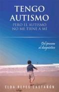 Tengo autismo. Pero el autismo no me tiene a mí