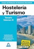 Hostelería y Turismo. Temario. Volumen III. Cuerpo de Profesores de Enseñanza Secundaria.