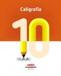 Caligrafía 10. Cuadernos primaria