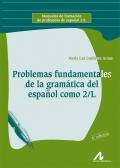 Problemas fundamentales de la gramática del español como 2/L.