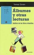 Álbumes y otras lecturas. Análisis de los libros infantiles.