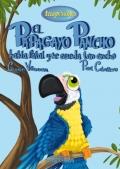 El papagayo pancho habla fatal y se queda tan ancho. Trastorno del lenguaje