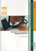 Expresion escrita I. Programa de refuerzo. Cuadernos de recuperación y refuerzo de las técnicas de trabajo intelectual.