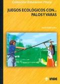 Juegos ecológicos con... palos y varas
