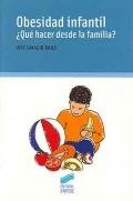 Obesidad infantil. ¿Que hacer desde la familia?