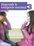 Alcanzando la inteligencia emocional 3. Primaria.