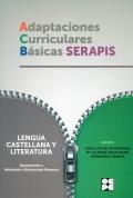 Adaptaciones Curriculares Básicas Serapis. Lengua. 0P Equivalentes a iniciación primaria