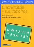El aprendizaje y sus trastornos. Consideraciones psicológicas y pedagógicas.
